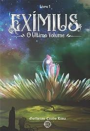 Exímius: O Último Volume