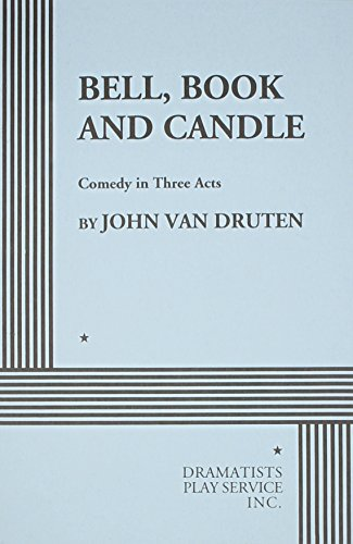 Bell, Book and Candle: A Comedy in Three Acts]()