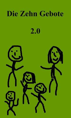 Die Zehn Gebote 2.0 (German Edition) Pdf