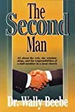 img - for The second man: All about the role, the relationships, and the responsibilities of a staff member in a local church book / textbook / text book