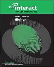 SMP Interact for GCSE Mathematics Higher - School Mathematical Project