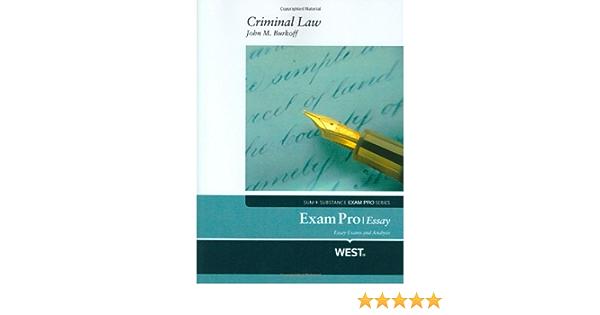 Exam pro essay on criminal law glass essay online