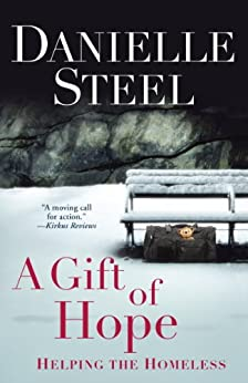 A Gift of Hope: Helping the Homeless by [Steel, Danielle]