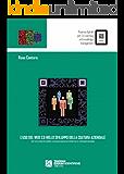 L'uso del web 2.0 nello sviluppo della cultura aziendale (iGnosis. Risorse digitali per l'e-Learn)