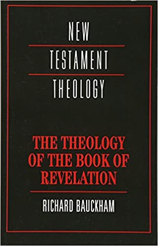 The theology of the book of revelation new testament theology the theology of the book of revelation new testament theology unknown edition fandeluxe Image collections
