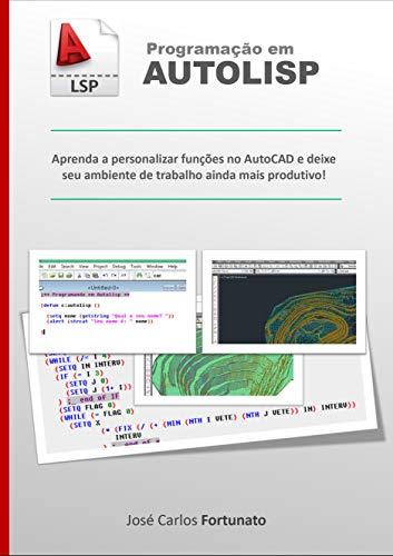Programação em AutoLISP: Aprenda a personalizar funções no