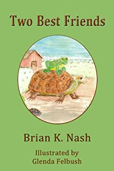 Two Best Friends by [Nash, Brian K.]