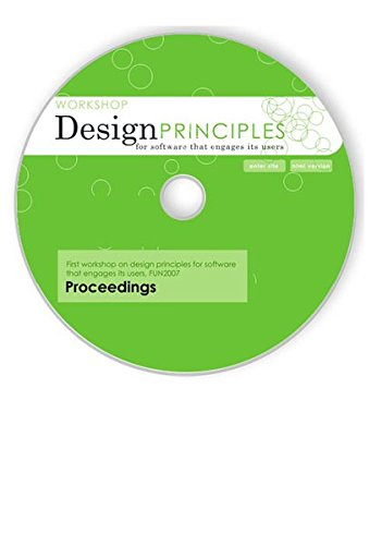 FUN 2007 Proceedings.: CD-ROM. Workshop for Design Principles for Software that engages its users and Facing emotions: Responsible experimential design. pdf