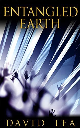 Amazon entangled earth ebook david lea kindle store entangled earth by lea david fandeluxe Images