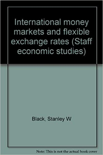 International Money Markets and Flexible Exchange Rates. Princeton Studies in International Finance No. 32