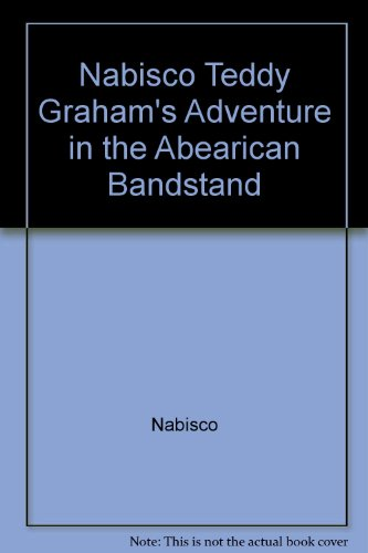 Nabisco Teddy Graham's Adventure in the Abearican Bandstand (Bandstand Bears)