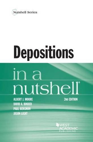 Depositions in a Nutshell (Nutshells)