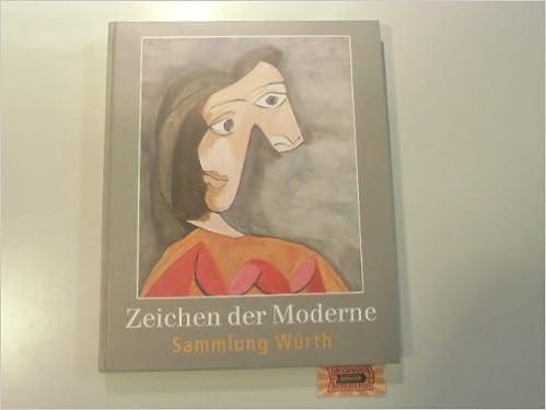 Zeichen Der Moderne. Kunst Der Gegenwart Aus Der Sammlung Würth.:  Amazon.de: Felix (Hrsg.) Zdenek: Bücher