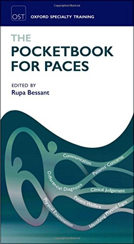 The Pocketbook for PACES (Oxford Specialty Training: Revision Texts)