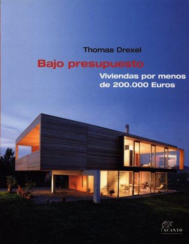 Descargar Libro Bajo Presupuesto: Viviendas Por Menos De 200.000 Euros Thomas Drexel