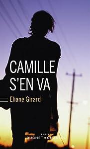 vignette de 'Camille s'en va (Éliane Girard)'