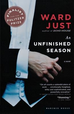 Download [ An Unfinished Season By Just, Ward ( Author ) Paperback 2005 ] PDF