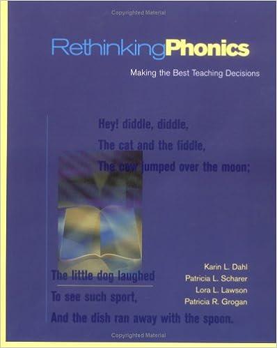 Rethinking Phonics Making the Best Teaching Decisions