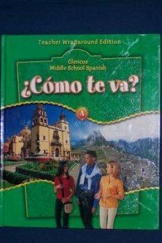 como-te-va-middle-school-spanish-level-a-teachers-edition