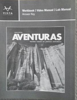 Aventuras Workbook Video Manual Lab Manual Answer Key