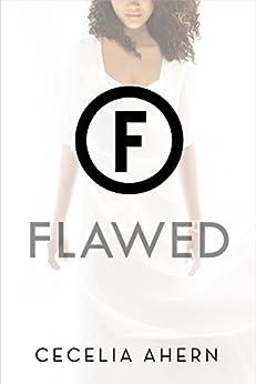Flawed: A Novel by [Ahern, Cecelia]
