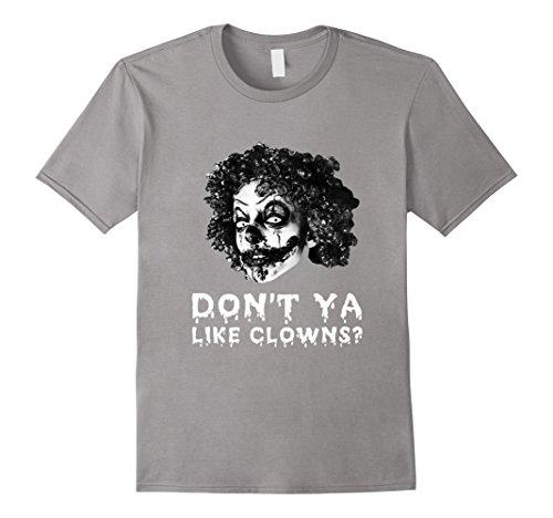 Bloody T Shirt Costume (Mens Dont Ya Like Clowns Scary Tshirt For Halloween 3XL Slate)