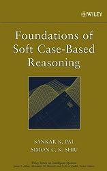 Foundations of Soft Case-Based Reasoning