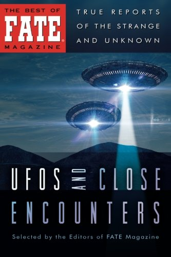 (UFOs and Close Encounters (The Best of Fate Magazine))