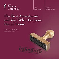 The First Amendment and You: What Everyone Should Know