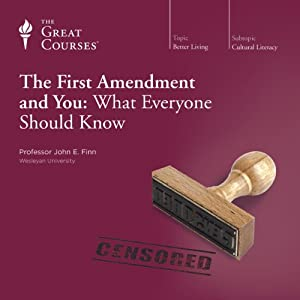 The First Amendment and You: What Everyone Should Know Lecture