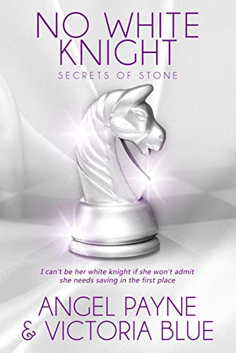 No White Knight (Secrets of Stone Series Book 8)
