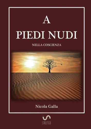 A piedi nudi nella coscienza (Italian Edition)