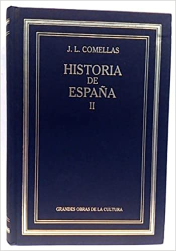 Historia De España II. Edad Moderna: Amazon.es: Comellas García-Llera, José Luis: Libros