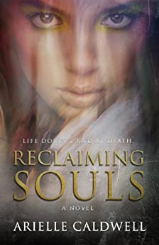 Reclaiming Souls by [Caldwell, Arielle]