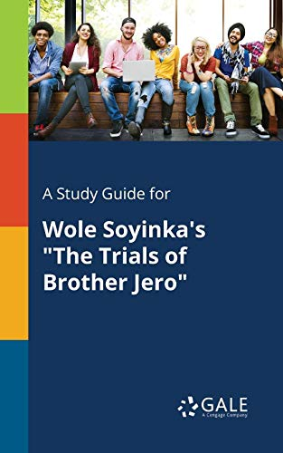 A Study Guide for Wole Soyinka's