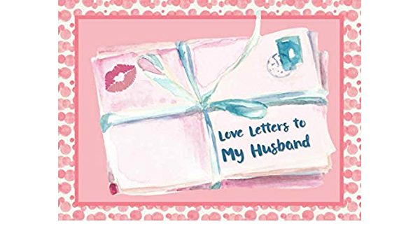 Letter husband sweet to my Sample Love