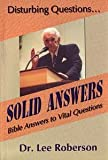 img - for Disturbing Questions...: Solid Answers book / textbook / text book