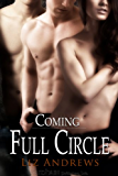 Coming Full Circle (Friends and Lovers Book 2)