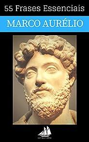 55 Frases Essenciais de Marco Aurélio