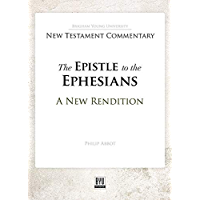 The Epistle to the Ephesians: A New Rendition (English Edition)