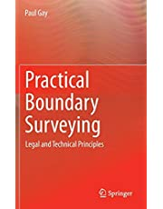 Practical Boundary Surveying: Legal and Technical Principles