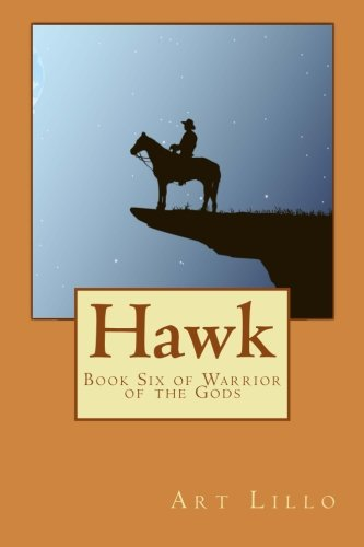 Download Hawk (Warriors of the Gods) (Volume 6) pdf