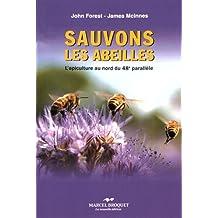 Sauvons les abeilles: L'apiculture au nord du 48e parallèle