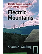 Electric Mountains: Climate, Power, and Justice in an Energy Transition (Nature, Society, and Culture)