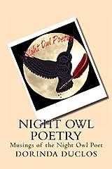 Night Owl Poetry: Musings of the Night Owl Poet Paperback