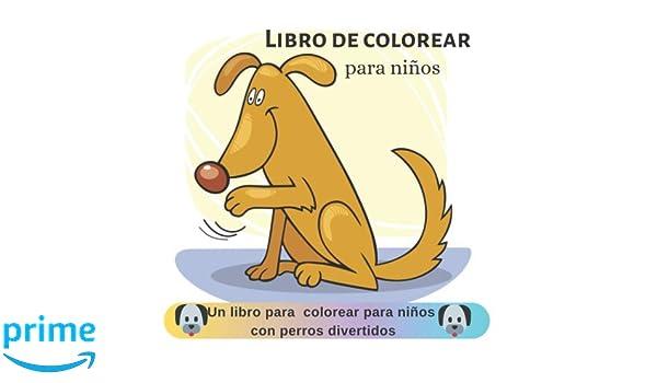 Libro de colorear para niños: Un libro para colorear para ...