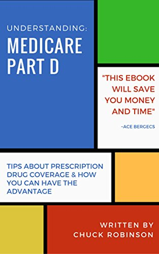 Medicare Part D >> Amazon Com Understanding Medicare Part D Ebook Chuck
