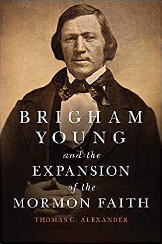 Image result for Brigham Young and the Expansion of the Mormon Faith