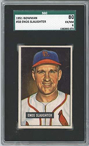 1951 Bowman Enos Slaughter #58. SGC 6 EX/NM - Baseball Slabbed Vintage Cards