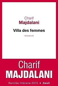 vignette de 'Villa des femmes (Charif MAJDALANI)'